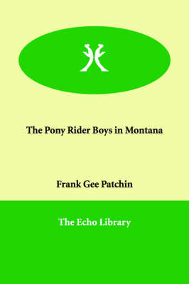 The Pony Rider Boys in Montana (Paperback)