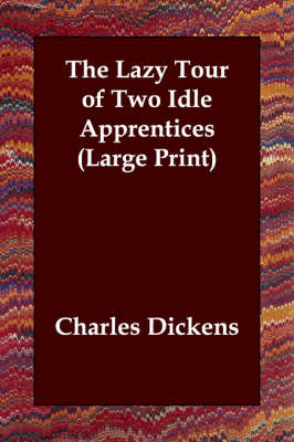 The Lazy Tour of Two Idle Apprentices (Paperback)