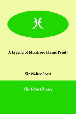 A Legend of Montrose (Paperback)