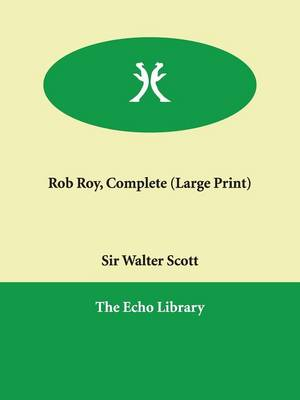 Rob Roy, Complete (Paperback)