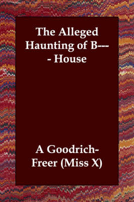 The Alleged Haunting of B---- House (Paperback)