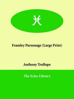 Framley Parsonage (Paperback)