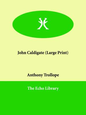 John Caldigate (Paperback)