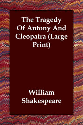The Tragedy of Antony and Cleopatra (Paperback)