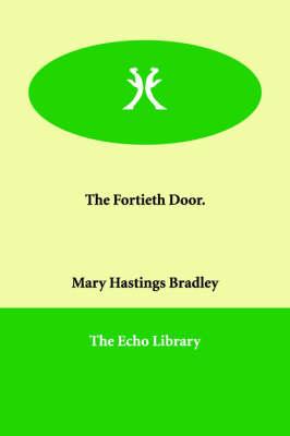 The Fortieth Door. (Paperback)