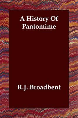 A History Of Pantomime (Paperback)