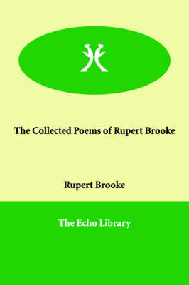 The Collected Poems of Rupert Brooke (Paperback)