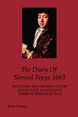 The Diary Of Samuel Pepys 1663 (Paperback)