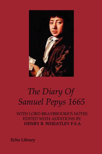 The Diary Of Samuel Pepys 1665 (Paperback)