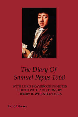 The Diary Of Samuel Pepys 1668 (Paperback)