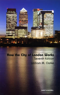 How the City of London Works (Paperback)