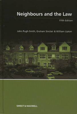 Neighbours and the Law (Hardback)