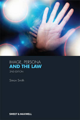 Image, Persona and the Law (Hardback)