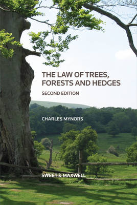 The Law of Trees, Forests and Hedges (Hardback)
