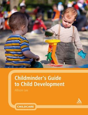 Childminder's Guide to Child Development (Paperback)