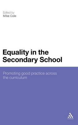 Equality in the Secondary School: Promoting Good Practice Across the Curriculum (Hardback)