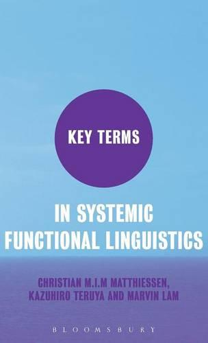 Key Terms in Systemic Functional Linguistics - Key Terms (Hardback)