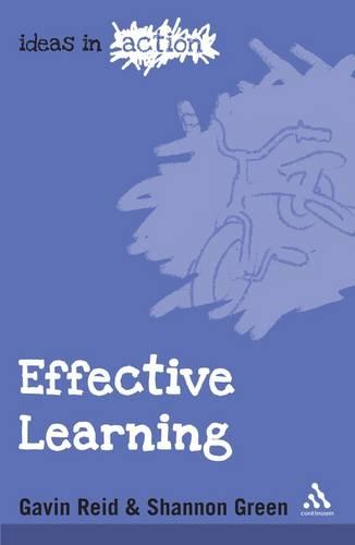 Effective Learning - Ideas in Action (Paperback)