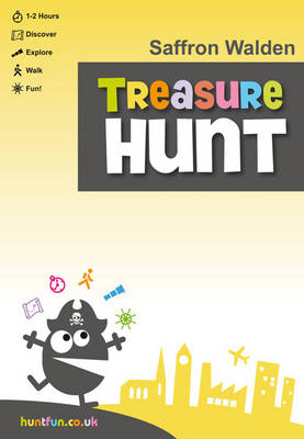 Saffron Walden Treasure Hunt on Foot - Huntfun.Co.Uk S. (Paperback)