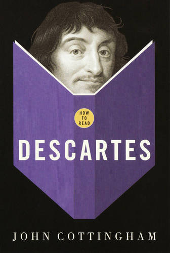 How To Read Descartes - How to Read (Paperback)