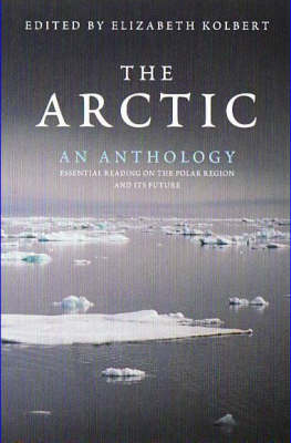 The Arctic: An Anthology (Paperback)