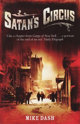 Satan's Circus: Murder, Vice, Police Corruption And New York's Trial Of The Century (Paperback)