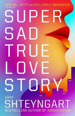 Super Sad True Love Story (Paperback)
