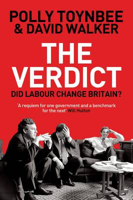 The Verdict: Did Labour Change Britain? (Paperback)