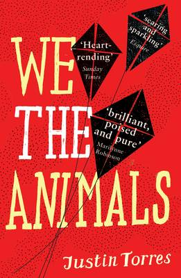 We the Animals (Paperback)