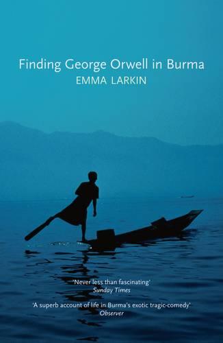 Finding George Orwell in Burma (Paperback)