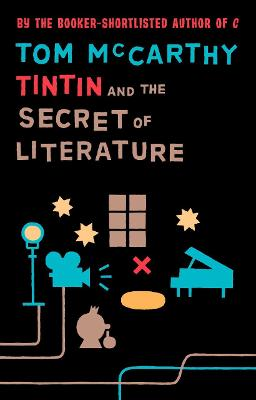 Tintin And The Secret Of Literature (Paperback)