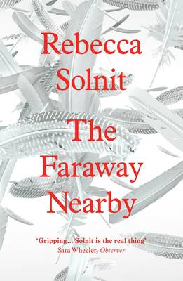 The Faraway Nearby (Paperback)