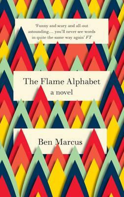 The Flame Alphabet (Paperback)