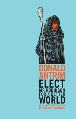 Elect Mr Robinson for a Better World (Paperback)