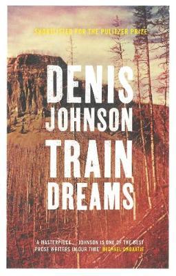 Train Dreams (Paperback)