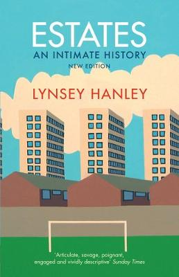 Estates: An Intimate History (Paperback)