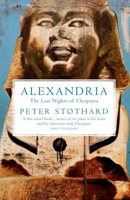 Alexandria: The Last Nights of Cleopatra (Paperback)