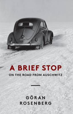 A Brief Stop on the Road from Auschwitz (Hardback)