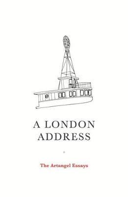A London Address: the Artangel Essays (Paperback)
