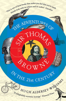 The Adventures of Sir Thomas Browne in the 21st Century (Paperback)