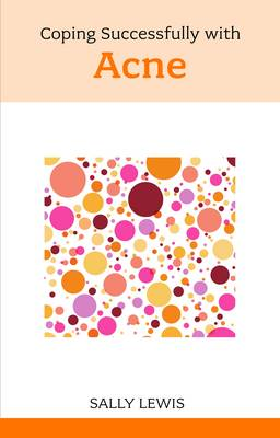 Coping Successfully with Acne (Paperback)