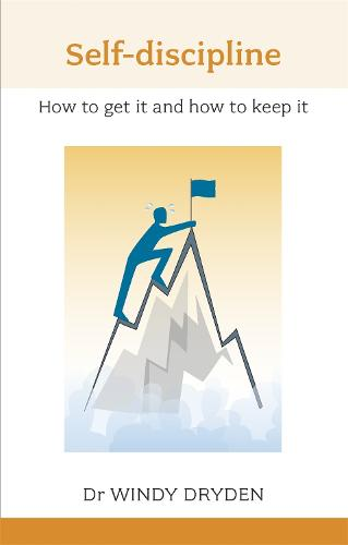 Self Discipline: How to Get it and How to Keep it (Paperback)