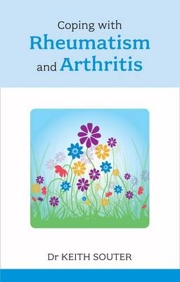 Coping with Rheumatism and Arthritis (Paperback)
