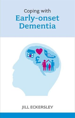 Coping with Early Onset Dementia (Paperback)