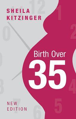 Birth Over 35 (Paperback)