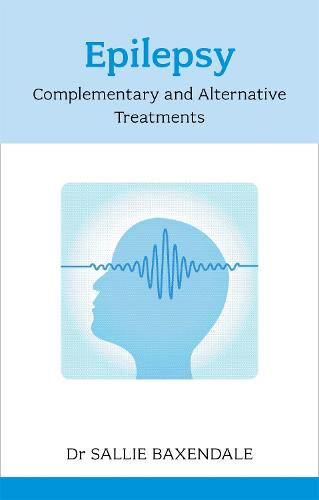 Epilepsy: Complementary And Alternative Treatments (Paperback)