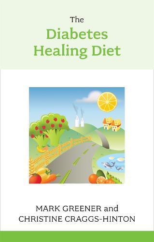 The Diabetes Healing Diet (Paperback)