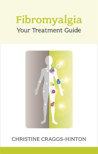 Fibromyalgia: Your Treatment Guide (Paperback)