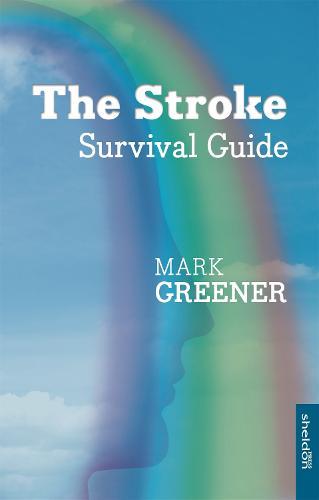 The Stroke Survival Guide (Paperback)