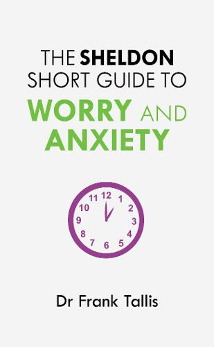 The Sheldon Short Guide to Worry and Anxiety (Paperback)